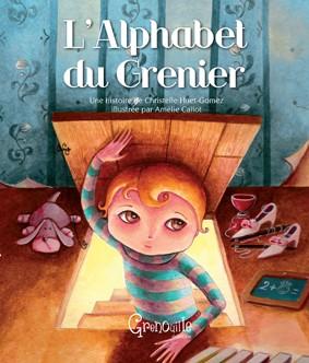 l'alphabet du grenier, éditions grenouille, amélie callot, apprendre à lire