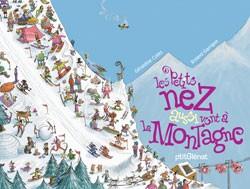 les petits nez aussi vont à la montagne.jpg