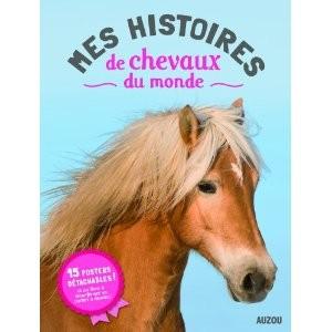 mes histoires de chevaux du monde,auzou,posters,cheval