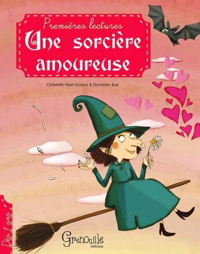 Une sorcière amoureuse, éditions grenouille, Dorothée Jost